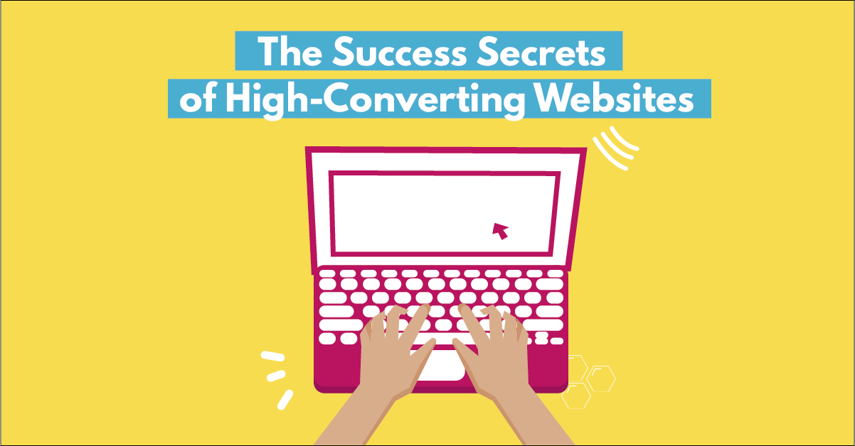 The Success Secrets of High-Converting Websites