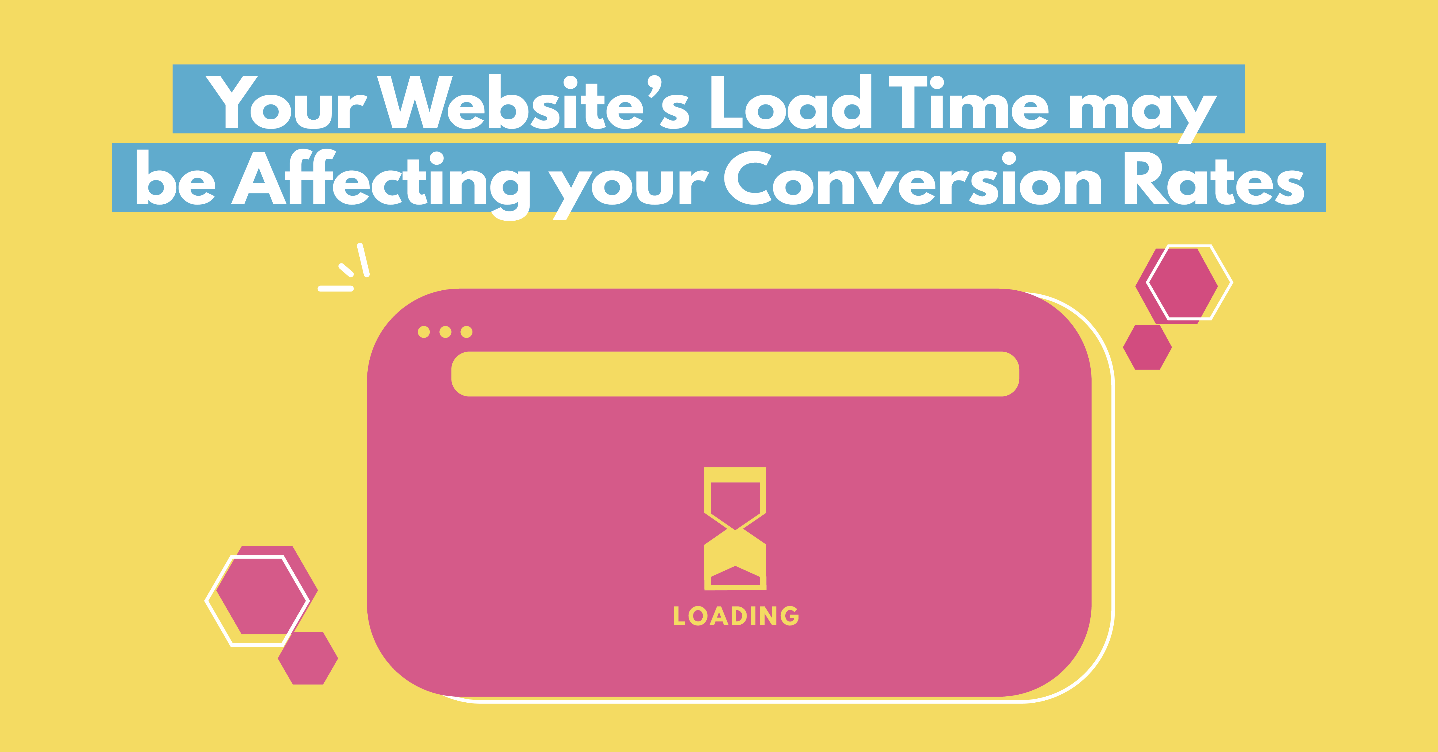 Your Website's Load Time may be Affecting your Conversion Rates by Digital Marketer Bee