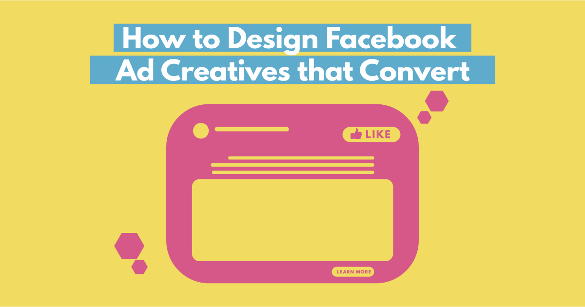 How to Design Facebook Ad Creatives that Convert by Digital Marketer Bee Australia